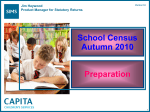 School Census Autumn 2010 - Preparation