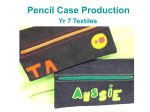 Pencil Case Production - Textiles – Introduction To Sewing