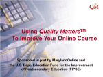 Quality Matters: Peer Review of Online Courses