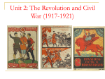 Unit 2: The Revolution and Civil War (1917