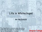 Life in Whitechapel: PowerPoint Presentation on