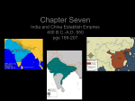 Chapter Seven India and China Establish Empires 400 B.C.