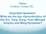 China: A Nation Closed Off… Essential Question: What are the key