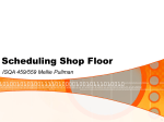 Scheduling Shop Floor