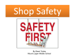 Shop Safety - Mount Logan Middle School