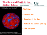 The Sun and Earth in the distant future