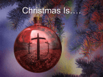 Christmas Is PPT - Landmark Baptist Church