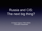 Russia and CIS: The next big thing?