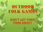 Outdoor folk games.