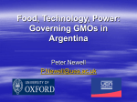 Food, Technology, Power: Governing GMOs in Argentina