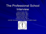 Preparing For the Professional School Interview (PowerPoint)