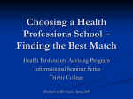Choosing a Health Professions School – Finding