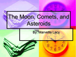 The Moon, Comets, and Asteroids