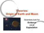Theories: Origin of Earth and Moon