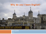 Why do you I learn English?