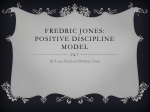 Fredric Jones : Positive Discipline Model