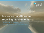 Insurance Conditions and Reporting Requirements