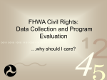 Data Collection in the FHWA Civil Rights Programs…