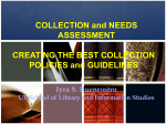 Collection and needs assessment