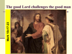 The good Lord challenges the good man