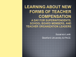 Learning About New Forms of Teacher Compensation A Day for