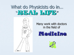 "What do Physicist do in… ""REAL LIFE"""