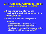 CAT (Critically Appraised Topic) (adapted from Sackett, et al. 2000)