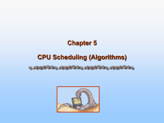 Chapter 5 CPU Scheduling (Algorithms)