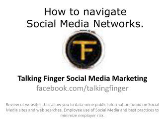 How to navigate Social Media Networks.