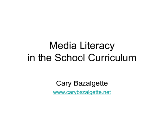 Media Literacy in the School Curriculum