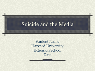 Suicide and the Media - Isites.harvard.edu