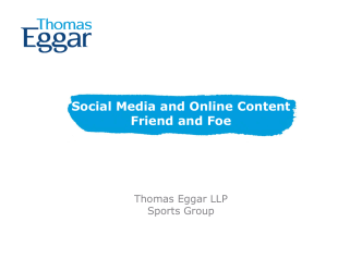 Social Media and Online Content Friend and Foe