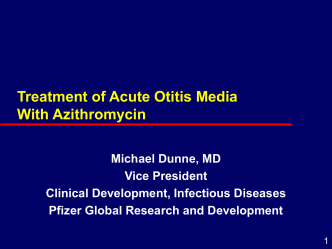 Treatment of Acute Otitis Media with Single Dose Azithromycin
