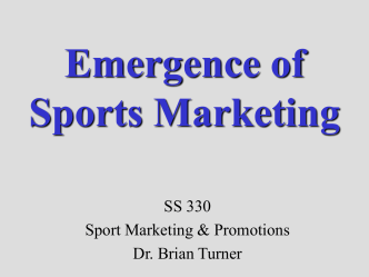 Emergence of Sport Marketing