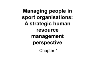 Managing people in sport organisations: A strategic