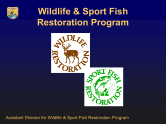 Wildlife and Sport Fish Restoration Program