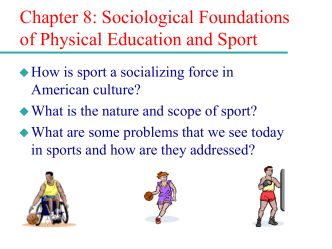 Sociological Foundations of Physical Education and Sport