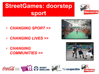 Street Games - Inspiring a Generation through Doorstep Sport