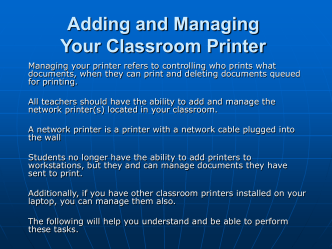Adding and Managing You Classroom Printer