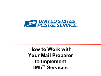 How to work with your mail preparer or printer