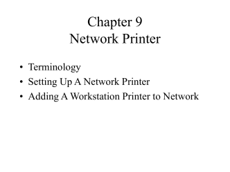 Chapter 9 Network Printer
