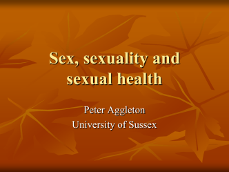Sex, Sexuality and Sexual Health