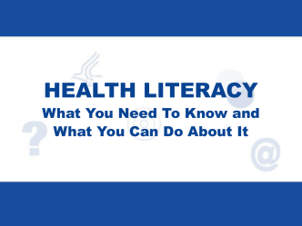 Health Literacy General Presentation