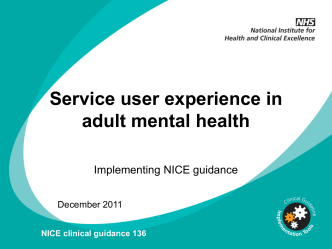 CG136 Service user experience in adult mental health: slide
