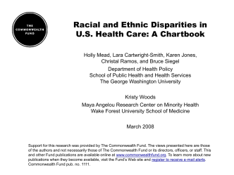 Racial and Ethnic Disparities in U.S. Health Care: A Chartbook