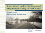 Rural Mental Health: Challenges and Opportunities Caring for the