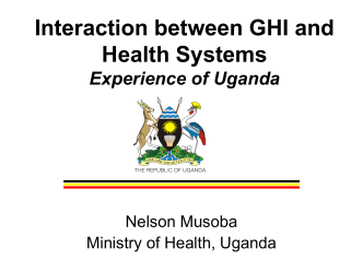 GHI Effects on Health Systems Experience of Uganda