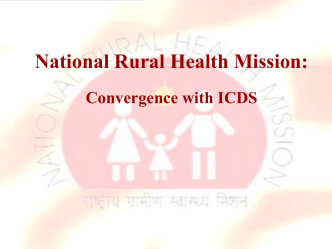 National Rural Health Mission An Overview