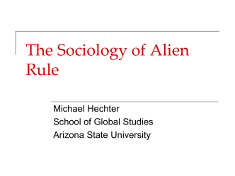 Alien Rule and its Discontents