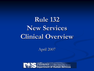 Rule 132 New Services Clinical Models
